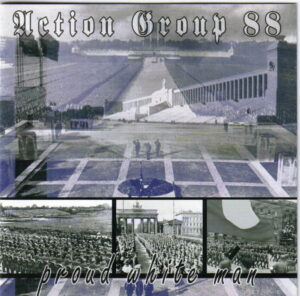 Action Group 88 - Proud White Man - Compact Disc