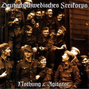Agitator & Nothung - Deutschschwedisches Freikorps - Compact Disc