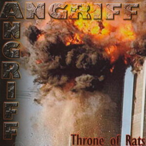 Angriff - Throne Of Rats - Compact Disc