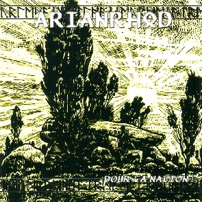 Arianrhod - Pour Ta Nation! - Compact Disc