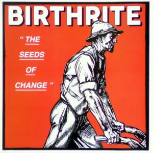 Birthrite - The Seeds Of Change - LP Vinyl Black