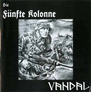 Die Fünfte Kolonne & Vandal - Let The Battle Begin - Compact Disc