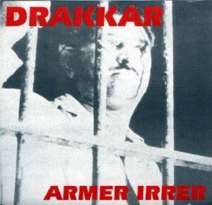 Drakkar - Armer Irrer - Compact Disc