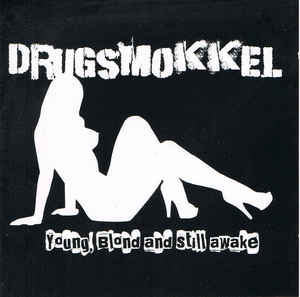 Drugsmokkel – Young, Blond And Still Awake - Compact Disc