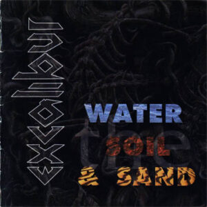 Excalibur - The Water, the Soil & the Sand - Compact Disc