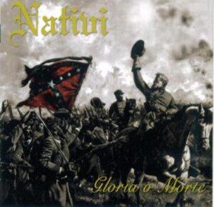 Nativi - Gloria O Morte - Compact Disc