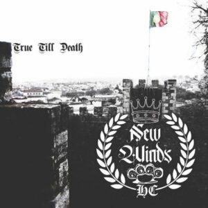New Winds – True Till Death - Compact Disc