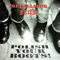 Retaliator / The Gits – Polish Your Boots! - Compact Disc