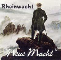 Rheinwacht - Neue Macht - Compact Disc