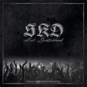 SKD – Heil Deutschland - Live & Unveröffentlichtes -Compact Disc