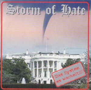 Storm of Hate - Das System es wackelt!!! - Compact Disc