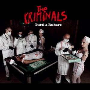 The Kriminals - Tutti a Rubare - Compact Disc
