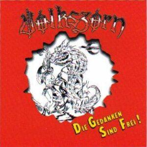 Volkszorn - Die Gedanken sind frei - Compact Disc