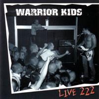 Warrior Kids – Live 222 - Compact Disc