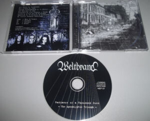 Weltbrand – Radiance Of A Thousand Suns - The Apocalyptic Triumph - Compact Disc