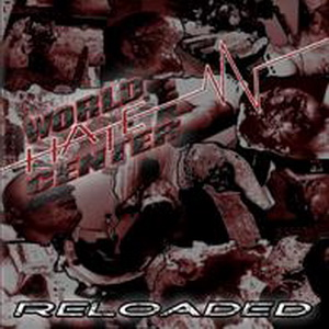 World Hate Center - Reloaded - Compact Disc