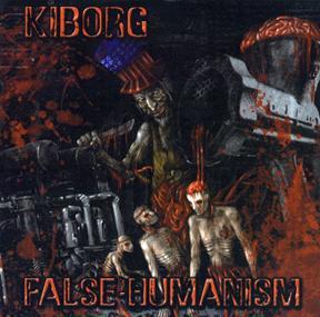 Киборг(Kiborg) - Лжегуманизм - Compact Disc