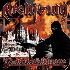 Archivum - Szabadsagharc - Compact Disc