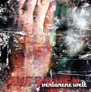Aufbruch - Verlorene Welt - Compact Disc