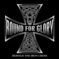 Bound For Glory - Behold The Iron Cross - Digipak Disc