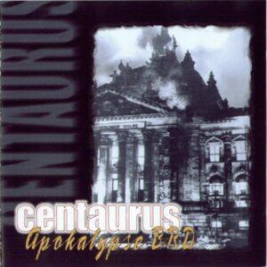 Centaurus - Apokalypse BRD - Compact Disc