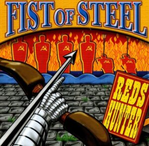 Fist of Steel - Reds Hunters - Compact Disc