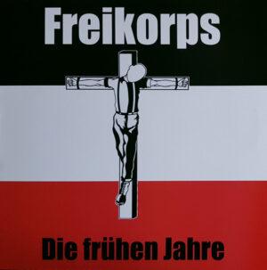 Freikorps - Die Frühen Jahre - Compact Disc