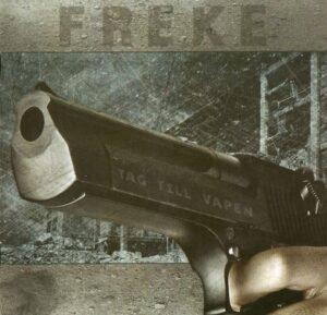Freke - Tag till vapen - Compact Disc