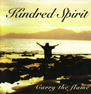 Kindred Spirit - Carry the Flame - Compact Disc
