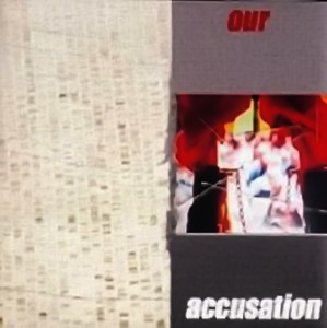 MK Ultra - Our Accusation - Compact Disc