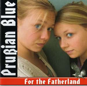 Prussian Blue - For The Fatherland - Compact Disc