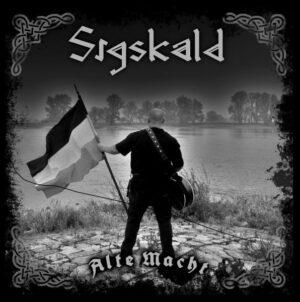 Sigskald - Alte Macht - Compact Disc