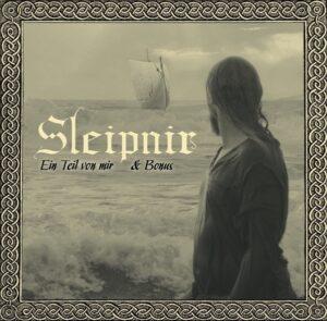 Sleipnir - Ein Teil Von Mir & Bonus - Compact Disc