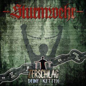 Sturmwehr - Zerschlag Deine Ketten - Compact Disc