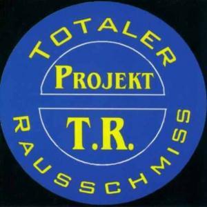 Totaler Rausschmiss – Projekt T.R. - Compact Disc