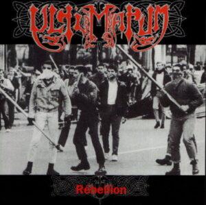 Ultimatum - Rebellion - Compact Disc