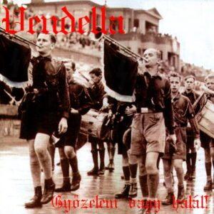 Vendetta - Gyozelem Vagy Halal! - Compact Disc