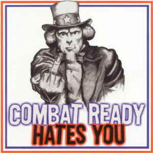 Combat Ready – Hates You - Compact Disc