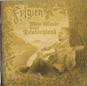 Fylgien - Mein Glaube heisst Deutschland - Compact Disc