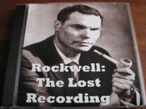 George Lincoln Rockwell – The Lost Recording - Audio Book
