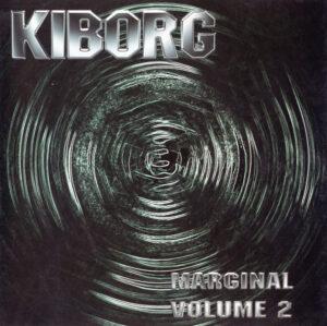 Kiborg - Marginal Vol 2. - Compact Disc