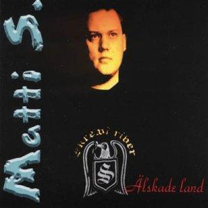 Matti S - Alskade Land - Mini Disc