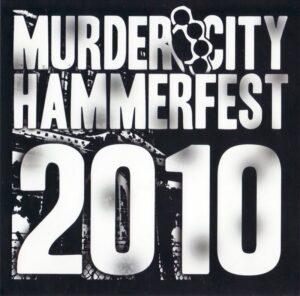 Murder City Hammerfest 2010 - Live - Compact Disc