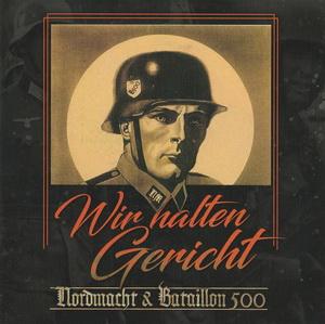 Nordmacht & Bataillon 500 - Wir halten Gericht - Compact Disc