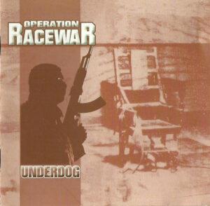Operation RaceWar - Underdog - Compact Disc