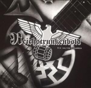 Reichstrunkenbold - Wir Halten Zusammen - Compact Disc