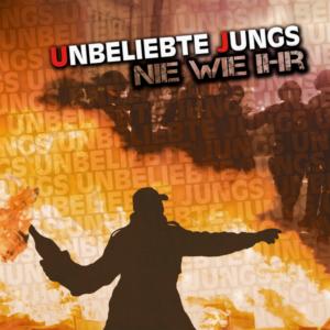 Unbeliebte Jungs - Nie Wie Ihr - Compact Disc