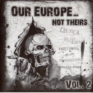VA– Our Europe... Not Theirs Vol. 2 - Compact Disc