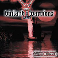 Vinland Warriors - Oath to my friend - Compact Disc