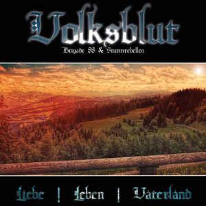 Volksblut - Liebe - Leben - Vaterland - Compact Disc